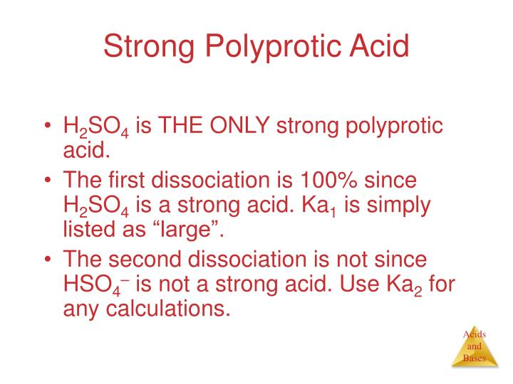 Strong Polyprotic Acid