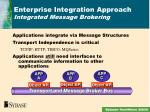 enterprise integration approach integrated message brokering
