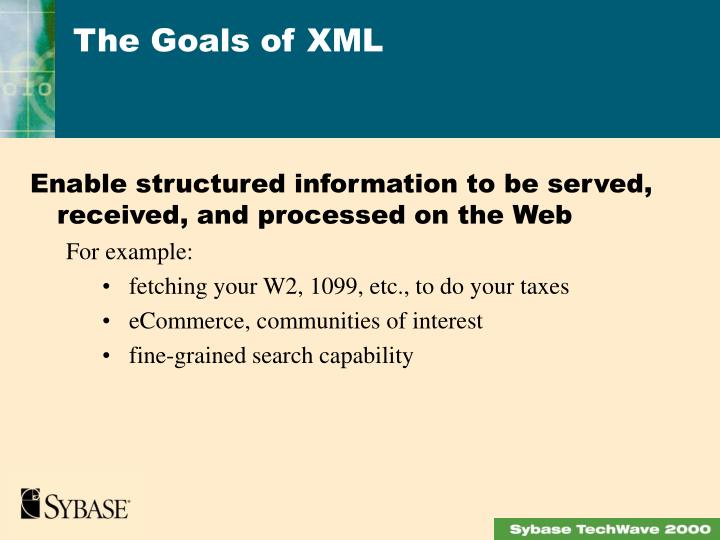 Enable structured information to be served, received, and processed on the Web