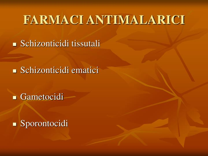 FARMACI ANTIMALARICI