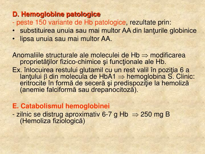 D. Hemoglobine patologice
