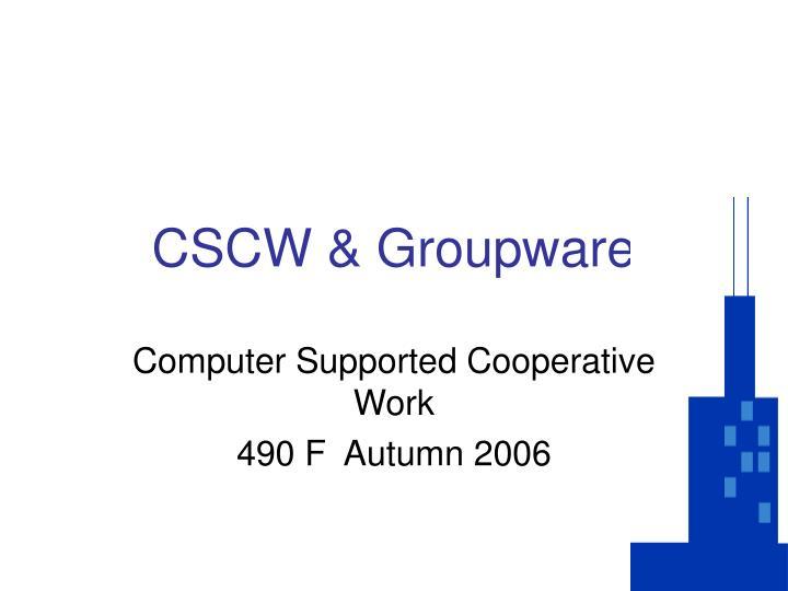 CSCW & Groupware