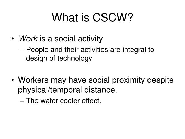 What is CSCW?