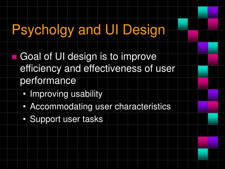 Psycholgy and UI Design