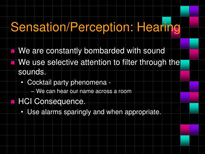 Sensation/Perception: Hearing