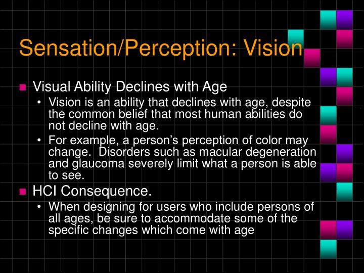 Sensation/Perception: Vision
