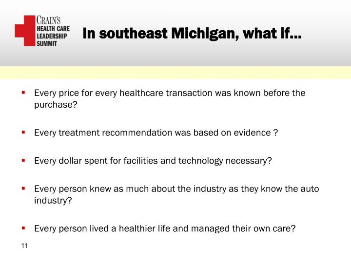 In southeast Michigan, what if…