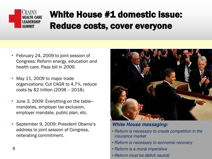 White House #1 domestic issue: Reduce costs, cover everyone