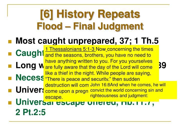 [6] History Repeats