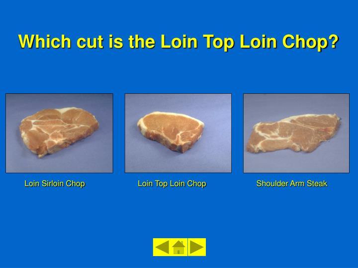 Loin Top Loin Chop
