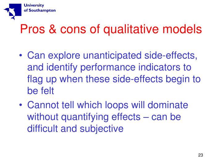 Pros & cons of qualitative models