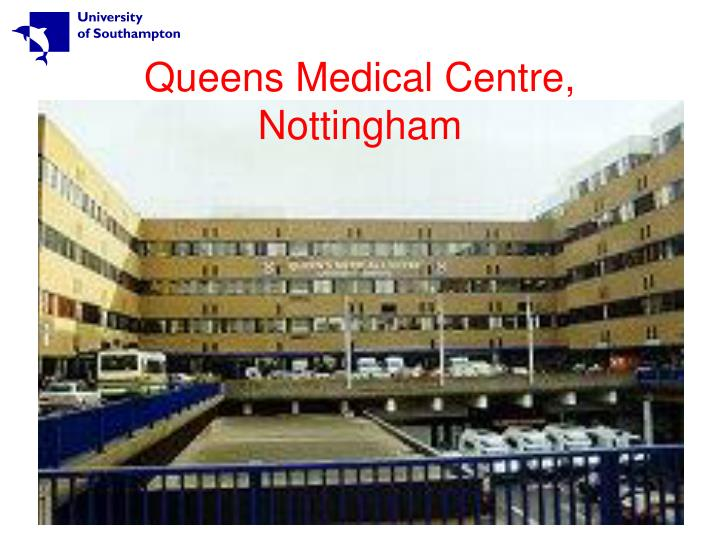 Queens Medical Centre, Nottingham