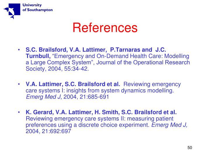 S.C. Brailsford, V.A. Lattimer,  P.Tarnaras and  J.C. Turnbull,