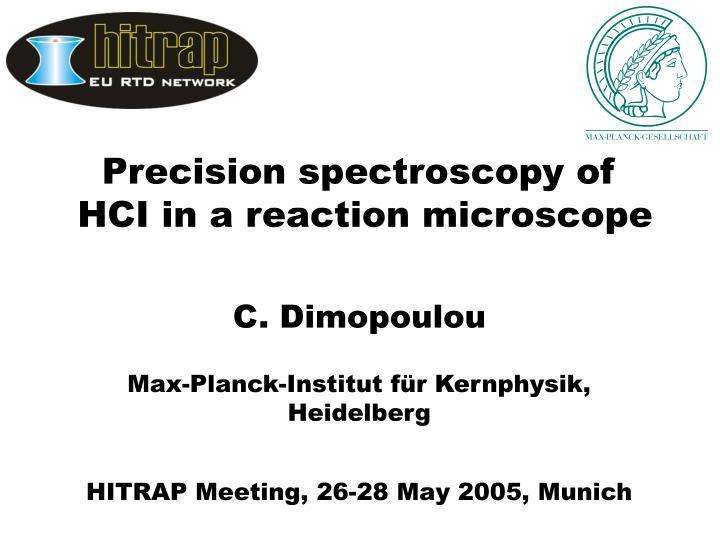 Precision spectroscopy of