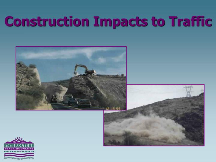 Construction Impacts to Traffic