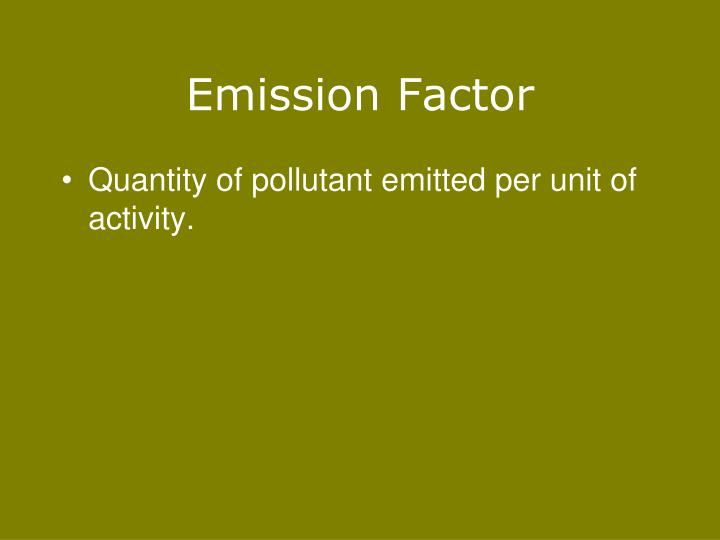 Emission Factor
