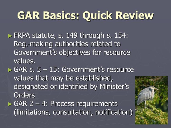 GAR Basics: Quick Review