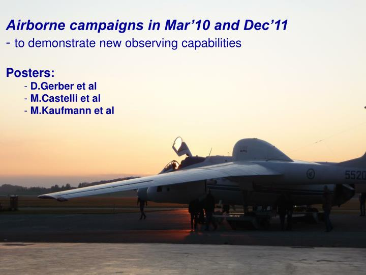 Airborne campaigns in Mar'10 and Dec'11