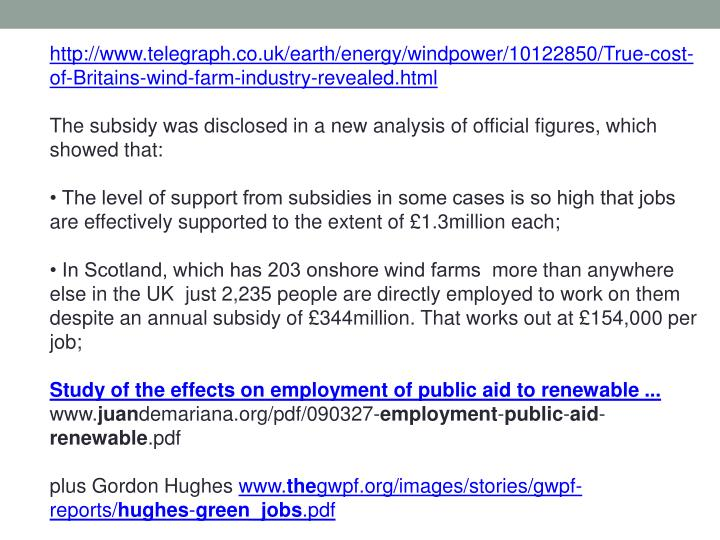 http://www.telegraph.co.uk/earth/energy/windpower/10122850/True-cost-of-Britains-wind-farm-industry-revealed.html