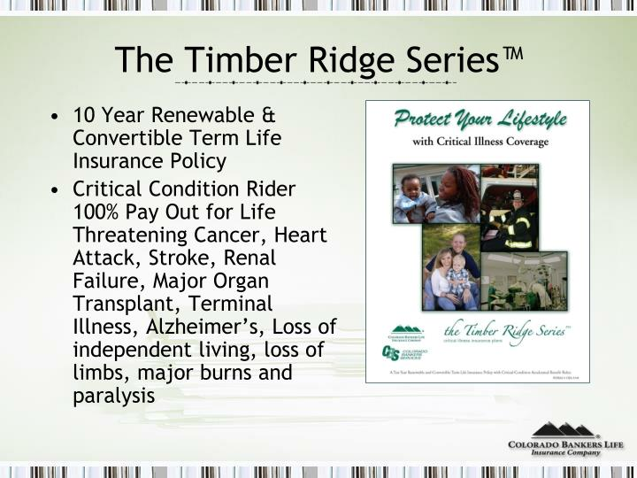 The Timber Ridge Series™