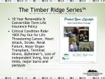 the timber ridge series