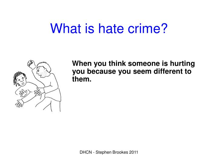 What is hate crime