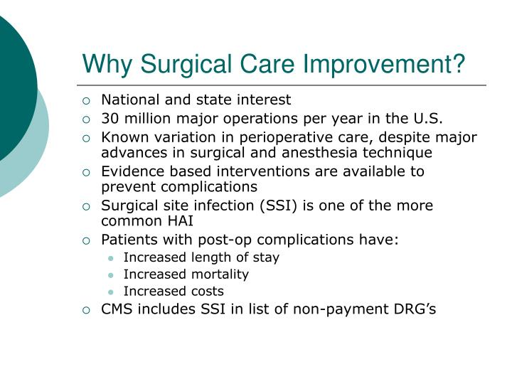 Why Surgical Care Improvement?