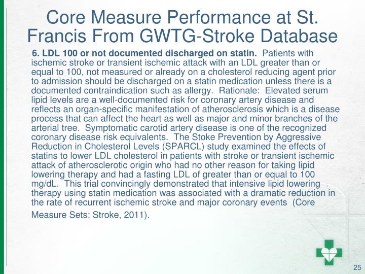 Core Measure Performance at St. Francis From GWTG-Stroke Database