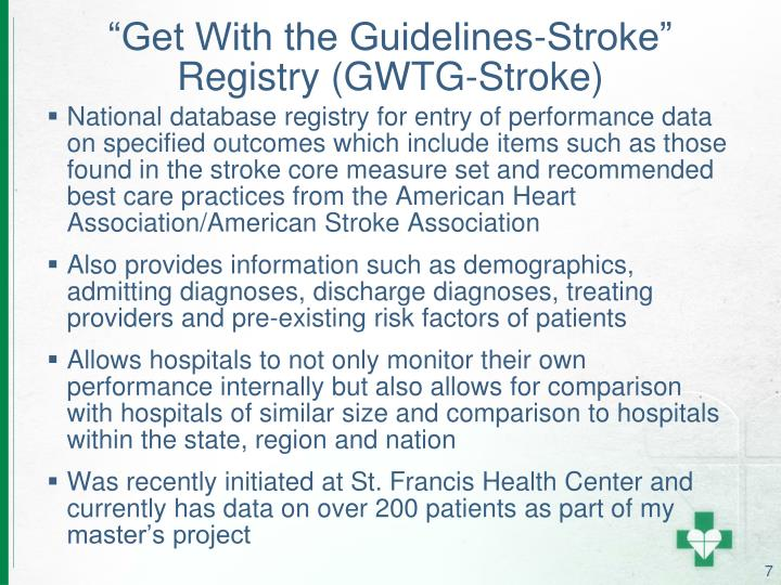"""Get With the Guidelines-Stroke"" Registry (GWTG-Stroke)"
