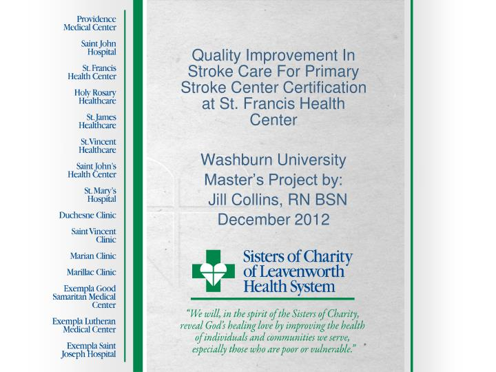 Quality Improvement In Stroke Care For Primary Stroke Center Certification at St. Francis Health Cen...