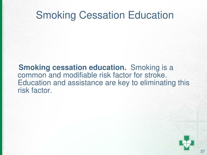 Smoking Cessation Education