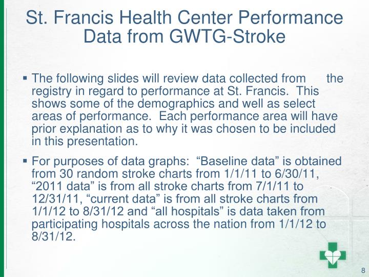 St. Francis Health Center Performance Data from GWTG-Stroke