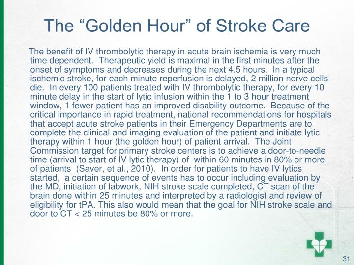 "The ""Golden Hour"" of Stroke Care"