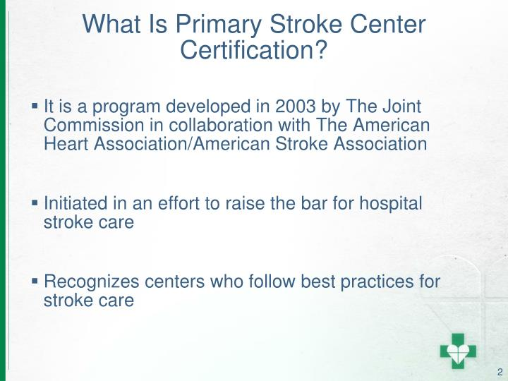 What is primary stroke center certification