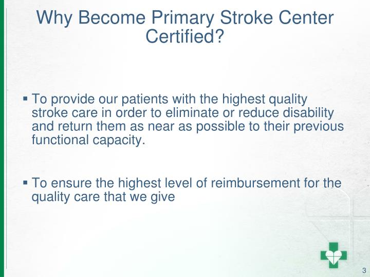 Why Become Primary Stroke Center Certified?