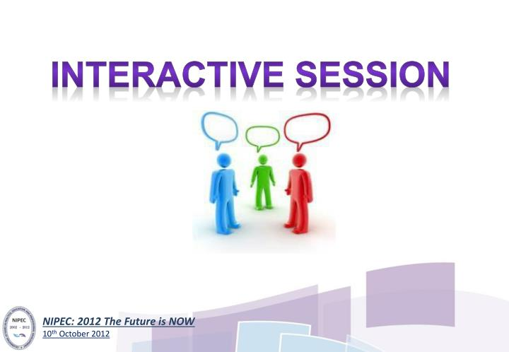 Interactive session