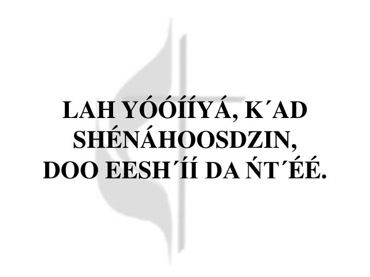 LAH YÓÓÍÍYÁ, K