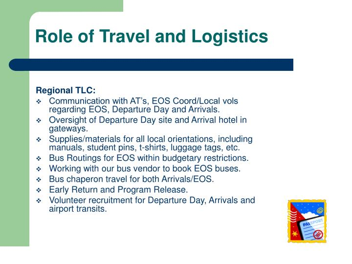 Role of Travel and Logistics
