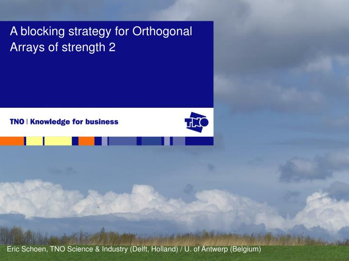 A blocking strategy for orthogonal arrays of strength 2