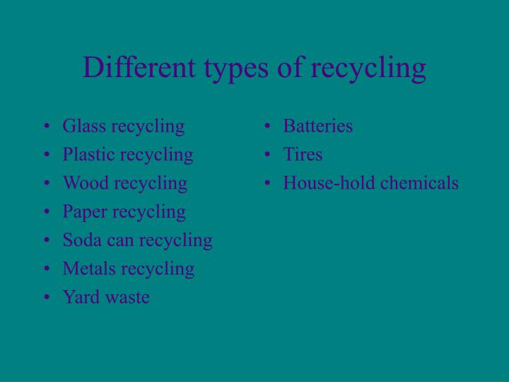 Different types of recycling