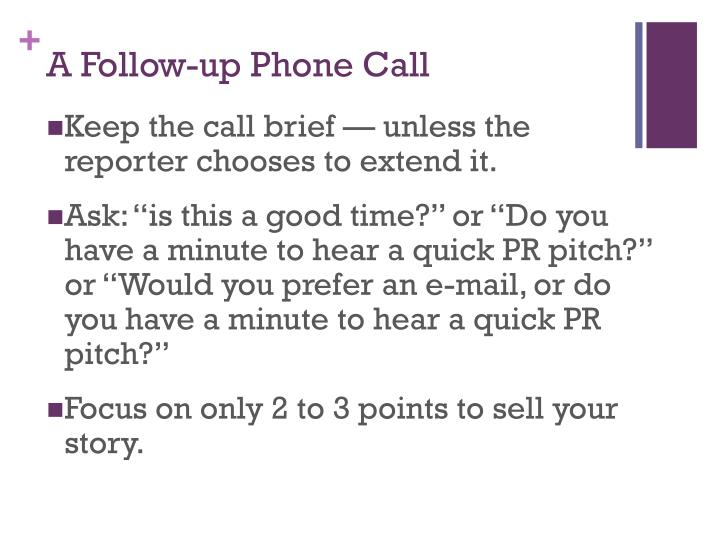 A Follow-up Phone Call