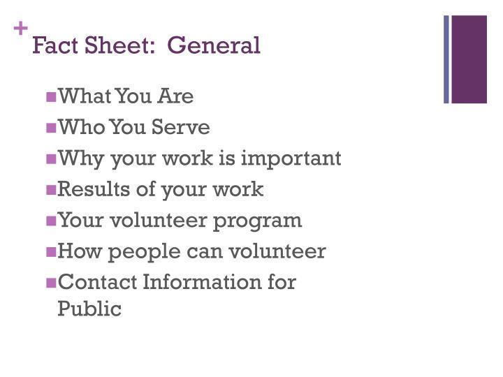 Fact Sheet:  General