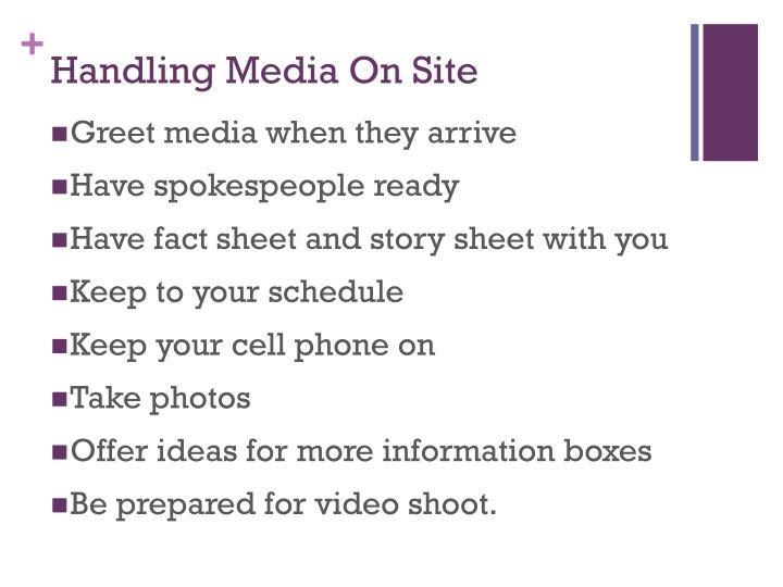 Handling Media On Site