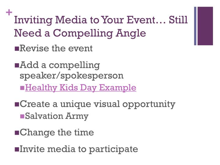 Inviting Media to Your Event… Still Need a Compelling Angle