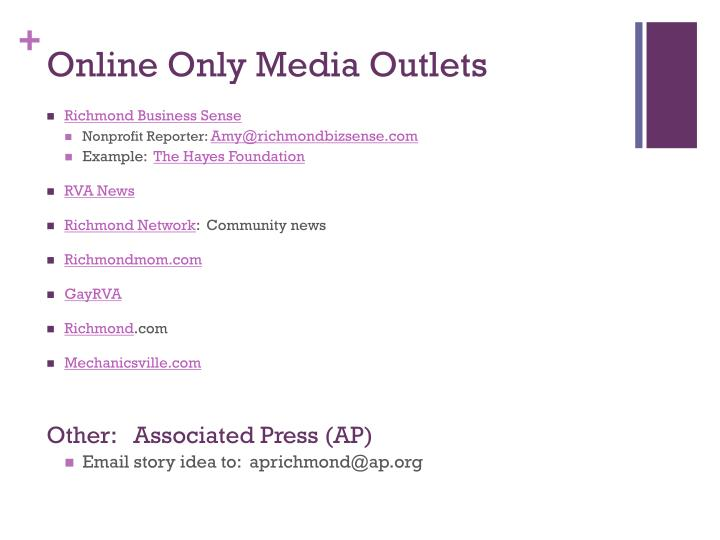 Online Only Media Outlets