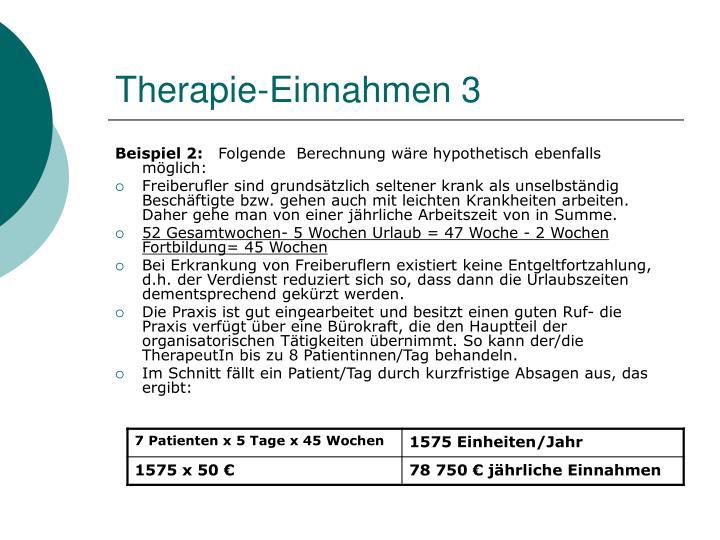 Therapie-Einnahmen 3