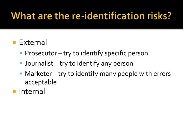 What are the re-identification risks?