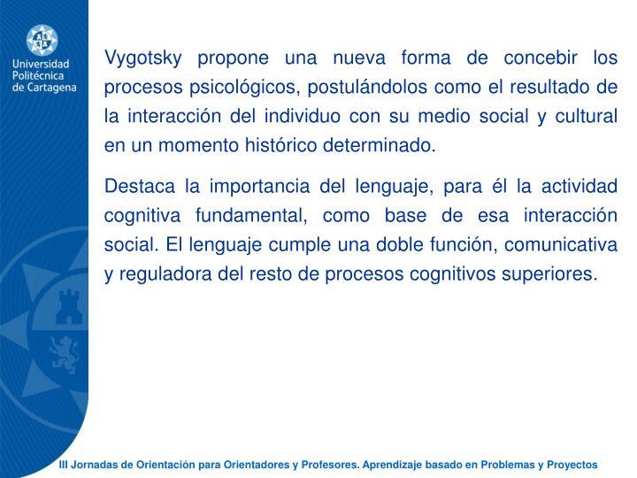 Vygotsky propone