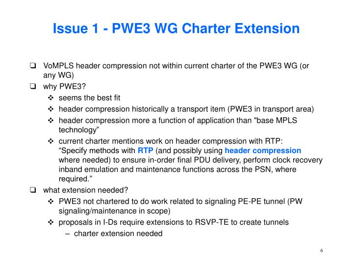 Issue 1 - PWE3 WG Charter Extension