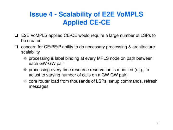 Issue 4 - Scalability of E2E VoMPLS